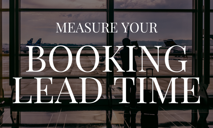 Booking lead Time Blog