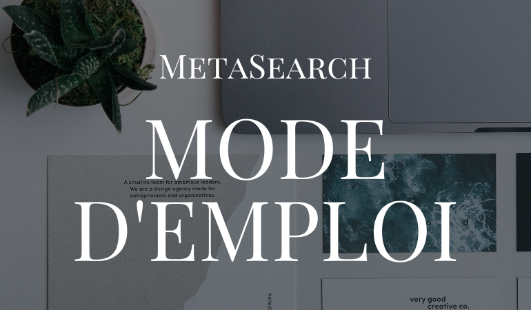 Meta Search Mode d'emploi